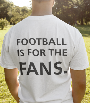 FOOTBALL IST FOR THE FANS - Shirt white