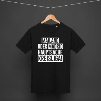 Mailand oder Madrid - Shirt black